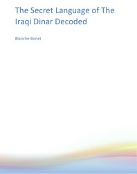Secret Language of the Iraqi Dinar Decoded